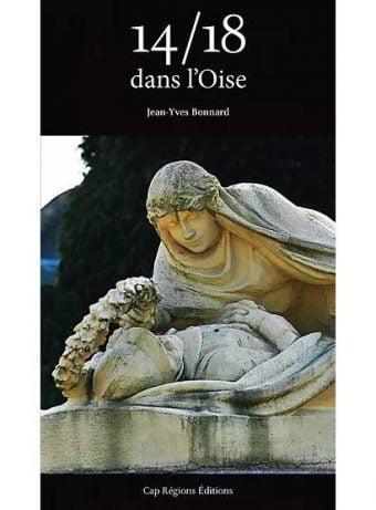 Livre 14/18 dans l'Oise