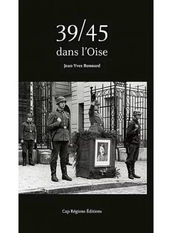 Livre 39/45 dans l'Oise