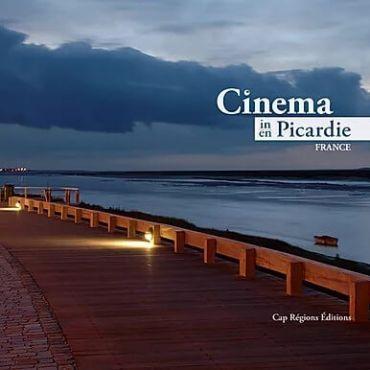 Le Cinéma en Picardie