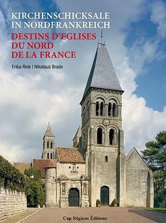 Livre Destins d'églises du nord de la France