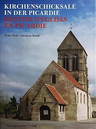 Livre Destins d'églises en Picardie