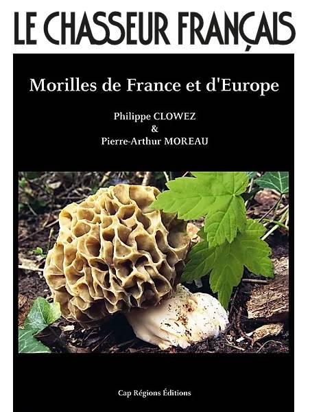 Le Chasseur Français – Morilles de France et d'Europe
